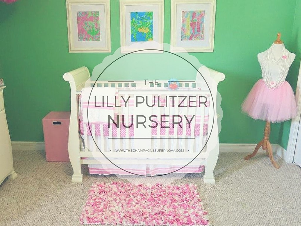 Lilly Pulitzer girls' nursery | The Champagne Supernova  http://thechampagnesupernova.com/2014/12/a-lilly-pulitzer-inspired-nursery/ ‎