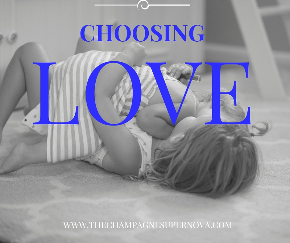 How to choose love when you really feel like strangling someone   The Champagne Supernova