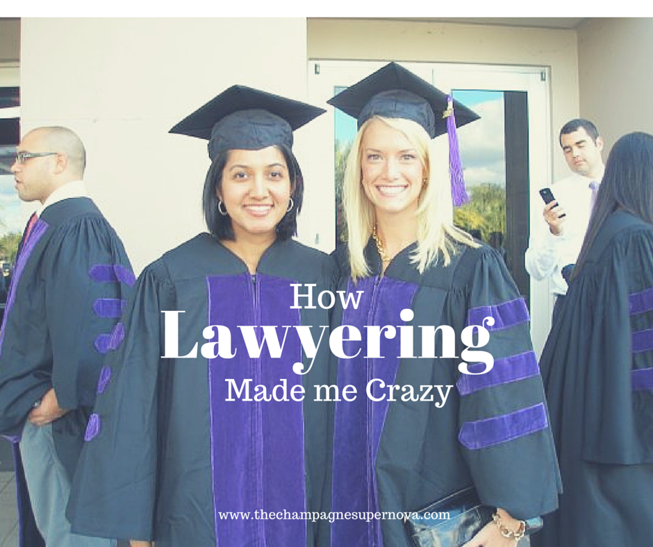 How and why being a lawyer makes you go crazy | The Champagne Supernova
